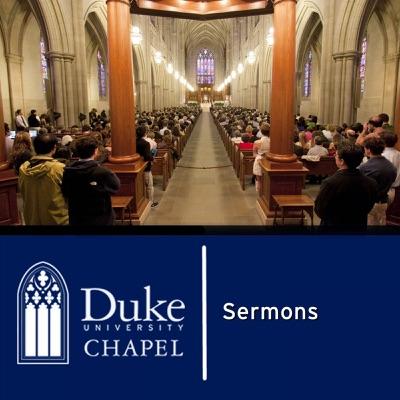 Duke Chapel Sermons:Duke Chapel