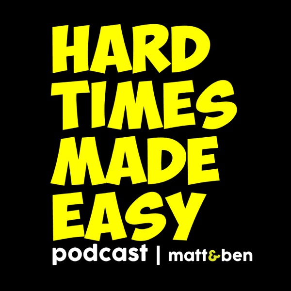 Hard Times Made Easy