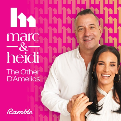 Marc & Heidi - The Other D'Amelios:Ramble and Marc and Heidi D'Amelio