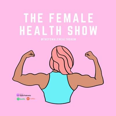 The Female Health Show
