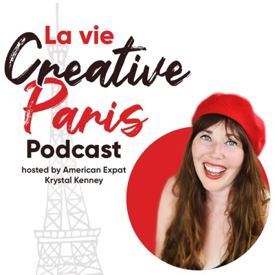 EP 78: Parisian native and historian Edith de Belleville teaches us why creatives are attracted to Paris