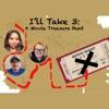 I'll Take 3: A Movie Treasure Hunt artwork