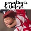 Parenting in Uniform