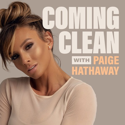 Coming Clean with Paige Hathaway:Paige Hathaway