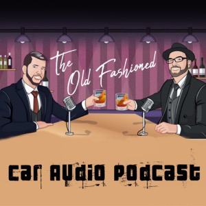 The Old Fashioned Car Audio Pod