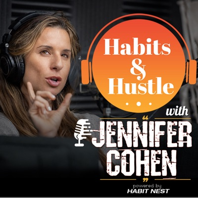 Habits and Hustle:Jen Cohen and Habit Nest