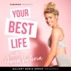 Your Best Life with Anna Victoria artwork
