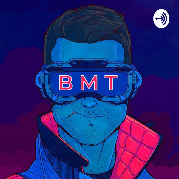 BMT Podcast
