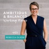 Ambitious and Balanced Working Moms