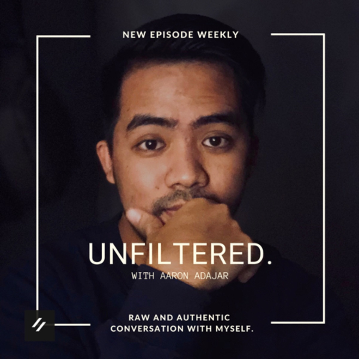 Unfiltered With Aaron Adajar