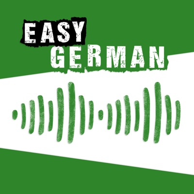 Easy German: Learn German with native speakers | Deutsch lernen mit Muttersprachlern:Cari, Manuel und das Team von Easy German