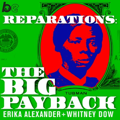 Reparations: The Big Payback:The Black Effect & iHeartRadio