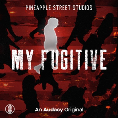 My Fugitive:Pineapple Street Studios