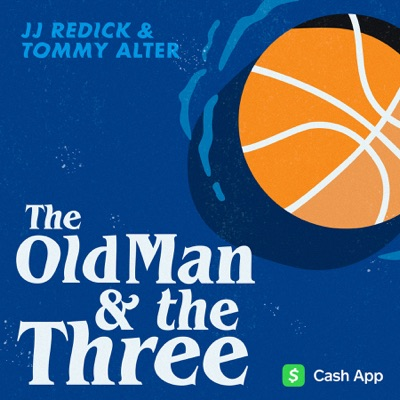 The Old Man and the Three with JJ Redick and Tommy Alter:ThreeFourTwo & Cadence13