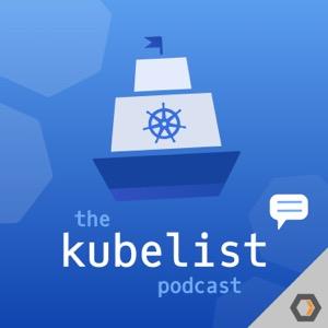 The Kubelist Podcast