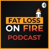 Fat Loss On Fire Podcast artwork