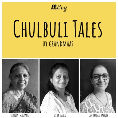 Chulbuli Tales Podcast:Ep.Log Media