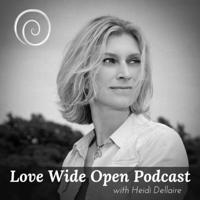 Love Wide Open with Heidi Dellaire