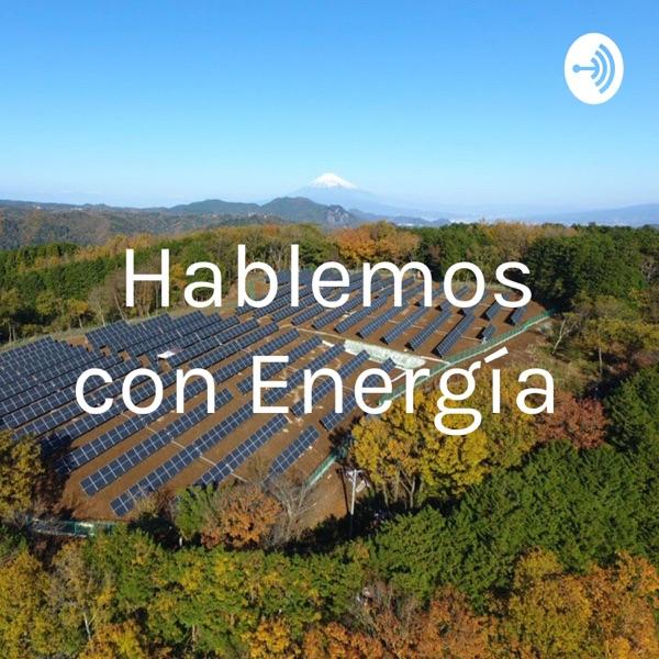 Hablemos con Energía