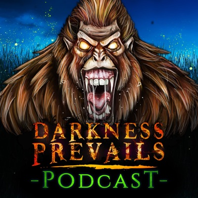 Darkness Prevails Podcast | TRUE Horror Stories:Eeriecast Network