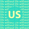 Life Without Us artwork