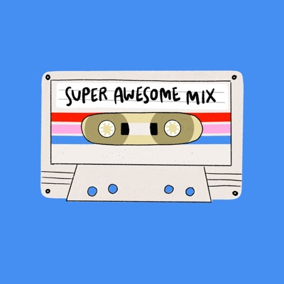 Super Awesome Mix:Super Awesome Mix