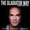 The Gladiator Way
