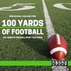 100 Yards of Football artwork