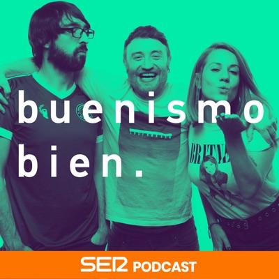 Buenismo bien:SER Podcast