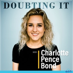 Doubting It With Charlotte Pence Bond