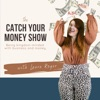 The Catch Your Money Show artwork