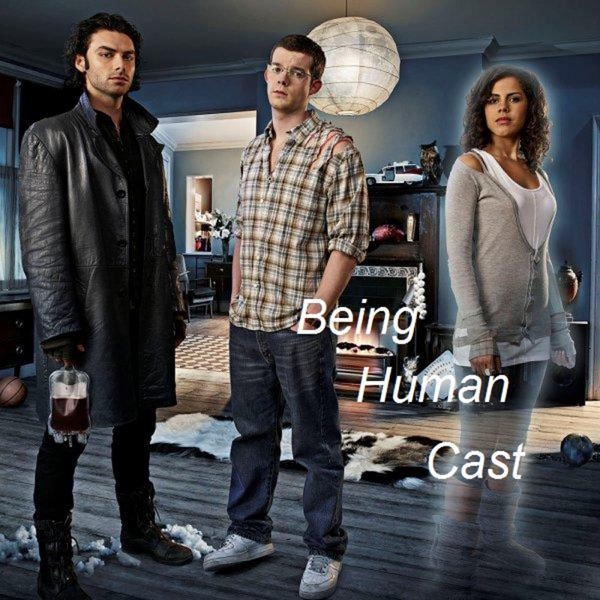 Being Human Cast