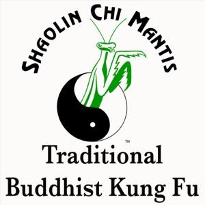 Shaolin Chi Mantis Traditional Buddhist Kung Fu Podcast