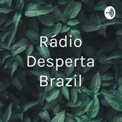 Rádio Desperta Brazil