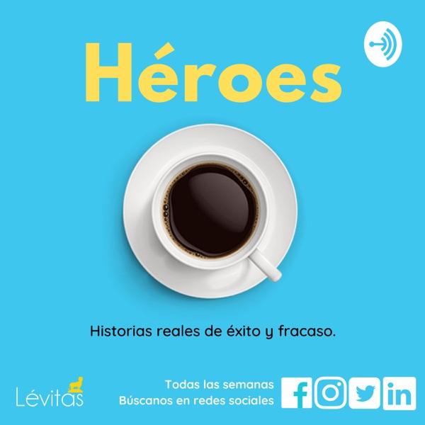 Héroes - Historias reales de éxito y fracaso.