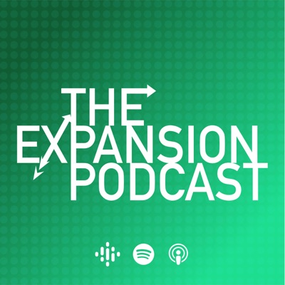 The Expansion Podcast