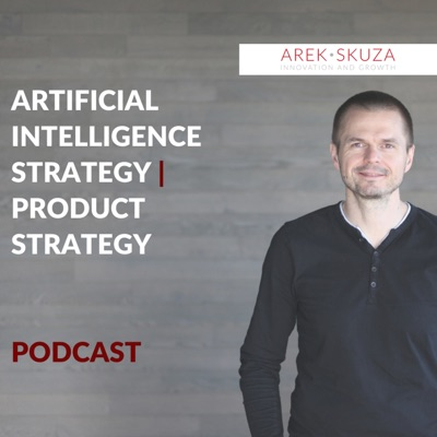 Artificial Intelligence and Product Strategy podcast.