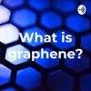 What is graphene? artwork