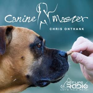 Canine Master - Dog training and behavior on Pet Life Radio (PetLifeRadio.com)