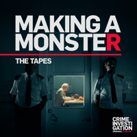 Making a Monster: The Tapes podcast