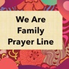 We Are Family Prayer Line artwork