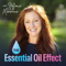 The Essential Oil Effect