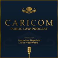 CARICOM Public Law Podcast