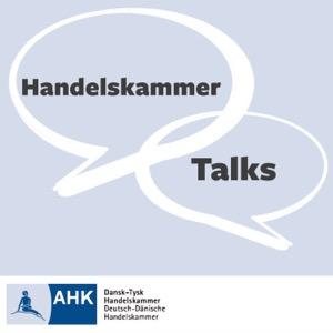 Handelskammer Talks - Podcast by the German-Danish Chamber of Commerce