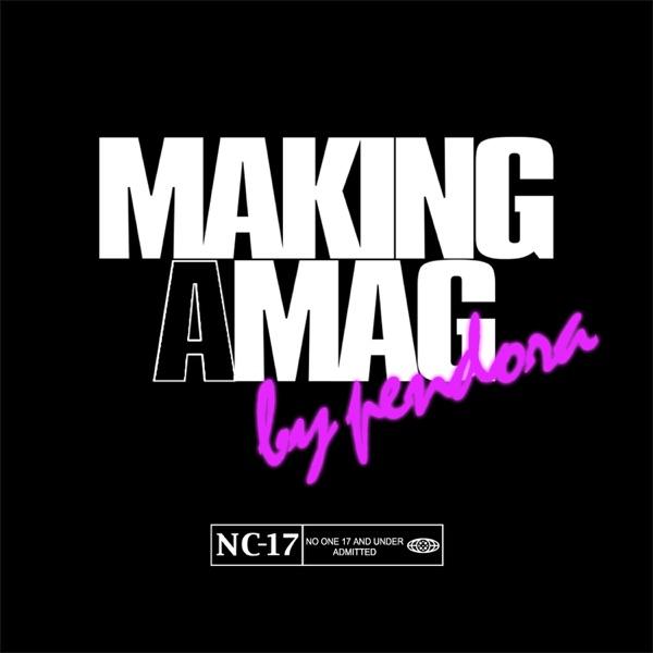 Making a Mag