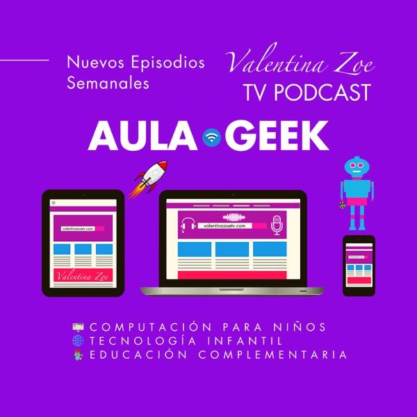 Aula Geek | Valentina Zoe 👩💻