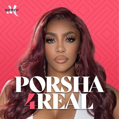 Porsha4Real with Porsha Williams:More Sauce & Porsha Williams