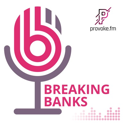 Breaking Banks:Breaking Banks - The #1 Global Fintech Podcast