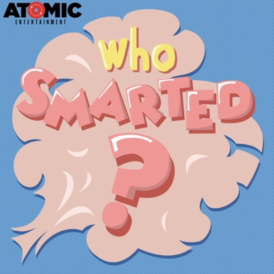 Who Smarted?:Atomic Entertainment Network