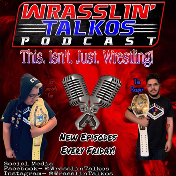 Wrasslin' Talkos Podcast